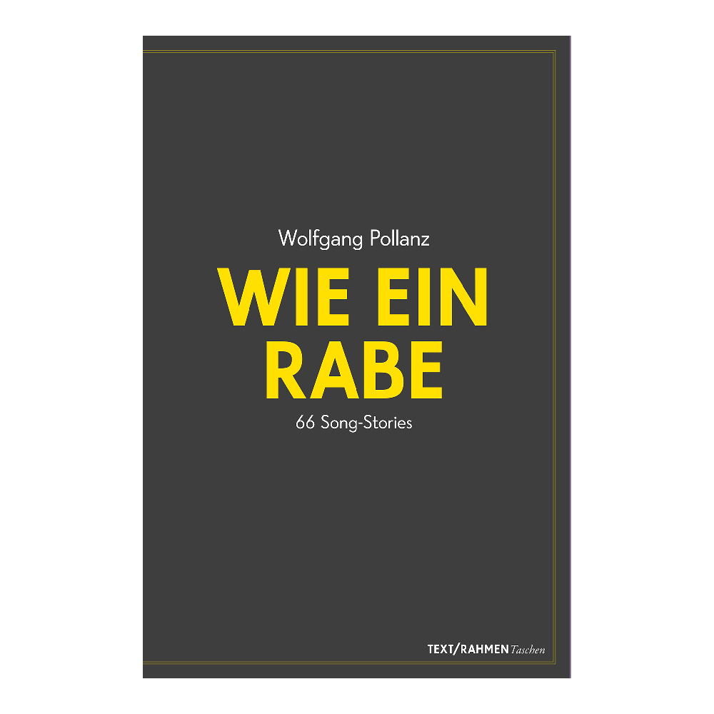 Wolfgang-Pollanz-Wie-ein-Rabe-66-Song-Stories-TXTR-Cover